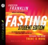 Fasting Forward: The Battle Cry of a New Generation - Jentezen Franklin
