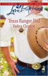 Texas Ranger Dad - Debra Clopton