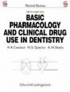 Basic Pharmacology And Clinical Drug Use In Dentistry - Roderick A. Cawson, R.G. Spector