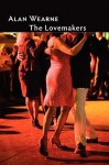 The Lovemakers - Alan Wearne