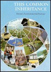 This Common Inheritance: Britain's Environmental Strategy (White Paper) - Great Britain
