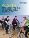 ACSM's Resources for the Group Exercise Instructor - American College of Sports Medicine, Grace DeSimone