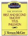 Thru the Bible Commentary Vol. 50: The Epistles (1 & 2 Timothy, Titus and Philemon) - J. Vernon McGee
