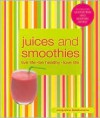 Juices and Smoothies - Jacqueline Bellefontaine