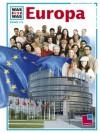 Europa - Ulrike Dr. Reisach, Rainer Köthe