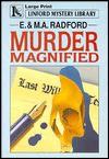 Murder Magnified - Edwin Radford, M.A. Radford