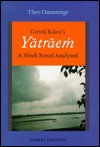 Giriraj Kisor's Yatraem: A Hindi Novel Analysed - th Damsteegt