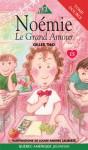 Le Grand Amour - Gilles Tibo, Louise-Andrée Laliberté