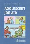 Adolescent Job Aid - World Health Organization