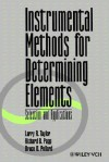 Instrumental Methods for Determining Elements: Selection and Applications - L.R. Taylor