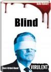 Blind (3 Kurz-Krimis) (Virulent Kurz-Krimi) (German Edition) - Anke Gebert