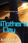Mother's Day - Astrid Julian, Northland Publishing