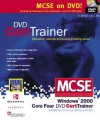 McSe Windows 2000 Core Four Dvd Cert Trainer: Exams 70-210, 70-215, 70-216, & 70-217, Also Covers Accelerated Exam 70-240 (Certification Press Study Guides) - Syngress Media Inc
