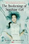 The Awakening of Sunshine Girl - Paige McKenzie, Alyssa B. Sheinmel