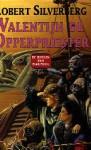 Valentijn de opperpriester (Boeken van Majipoor, #3) - Josephine Ruitenberg, Robert Silverberg