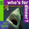 Who's for Dinner? Predators and Prey (Animal Planet) - Inc. Discovery Communications