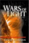 Millennial Glory II, Wars of Light - Wendie L. Edwards