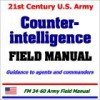21st Century U.S. Army Counterintelligence Field Manual - United States Department of Defense
