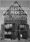 Encyclopedia of Smoking and Tobacco - Arlene Hirschfelder