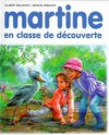 Martine en classe de découverte - Marcel Marlier, Gilbert Delahaye