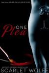 One Plea - Scarlet Wolfe