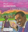 Paul Robeson: A Voice to Remember - Pattricia McKissack, Fredrick L. McKissack