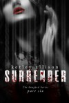 SURRENDER - Ketley Allison
