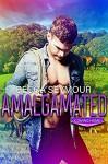 Amalgamated (Coming Home #2) - Becca Seymour