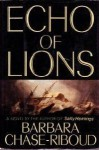 Echo of Lions - Barbara Chase-Riboud