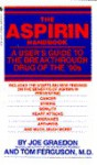 Aspirin Handbook, The - Joe Graedon