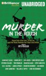 Murder in the Rough: Original Tales of Bad Shots, Terrible Lies, and Other Deadly Handicaps from Today's Great Writers (Sports Mystery) - Otto Penzler, Jeffrey Cummings