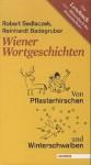 WIENER WORTGESCHICHTEN - Robert Sedlaczek, Reinhardt Badegruber