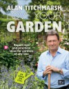 Love Your Garden: Expert Tips and Practical Ideas for Gardens of Any Size - Alan Titchmarsh