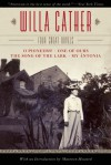 The Willa Cather Novels - Willa Cather, Maureen Howard