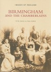 Birmingham and the Chamberlains - Peter Drake