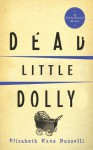 Dead Little Dolly (Emily Kincaid Mysteries) - Elizabeth Kane Buzzelli