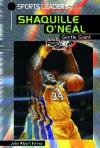 Shaquille O'Neal: Gentle Giant - John Albert Torres
