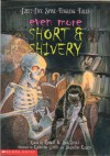 Even More Short and Shivery: Forty-Five Spine-Tingling Tales - Robert D San Souci
