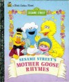 Sesame Street's Mother Goose Rhymes (Storybook Classics) - Constance Allen