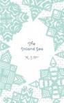 The Inland Sea - K. J. Orr