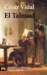 El Talmud (Biblioteca Tematica. Biblioteca de Consulta) (Spanish Edition) - César Vidal