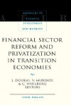 Financial Sector Reform and Privatization in Transition Economies - John Doukas
