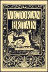 Victorian Britain, an Encyclopedia - Sally Mitchell, Victorian Britain
