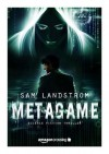 MetaGame: Science-Fiction Thriller - Sam Landstrom, Alfons Winkelmann