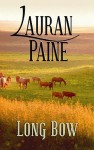 Long Bow - Lauran Paine