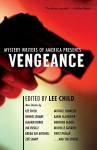 Mystery Writers of America Presents Vengeance - Inc. Mystery Writers of America, Lee Child