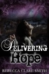 Delivering Hope - Rebecca Clare Smith