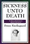 Sickness Unto Death - Søren Kierkegaard