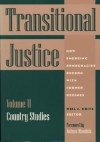 Transitional Justice: How Emerging Democracies Reckon With Former Regimes : Laws, Rulings, and Reports (Transitional Justice) - Nelson Mandela