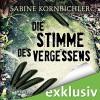 Die Stimme des Vergessens - Sabine Kornbichler, Vanida Karun, Audible GmbH